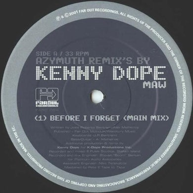 Azymuth - Before I Forget (Kenny Dope Remixes) [2001]