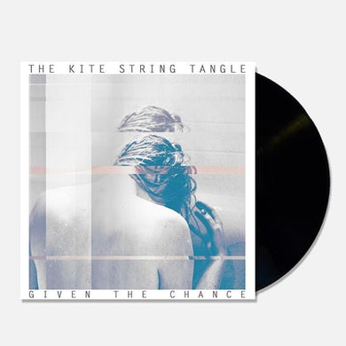 "The Kite String Tangle Given The Chance (12"" Vinyl)"
