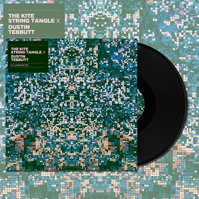 "The Kite String Tangle X Dustin Tebbutt Illuminate (10"" Vinyl)"