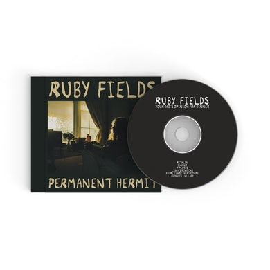 Ruby Fields Permanent Hermit / Your Dad's Opinion For Dinner CD