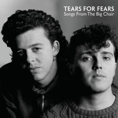 Tears For Fears SONGS FROM THE BIG CHAIR (12'' Vinyl)