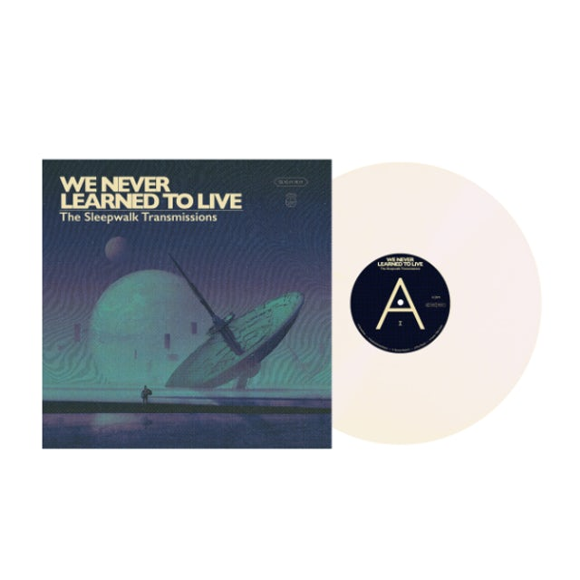 """WE NEVER LEARNED TO LIVE The Sleepwalk Transmissions 12"""" Vinyl (Cream)"""