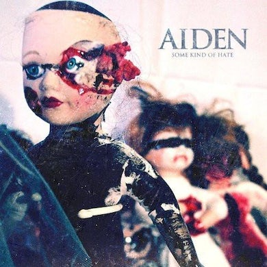 Aiden Some Kind Of Hate (CD)