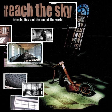 Reach The Sky Friends Lie And The End Of The World (CD)