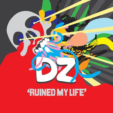 Dz Deathrays Ruined My Life (EP)