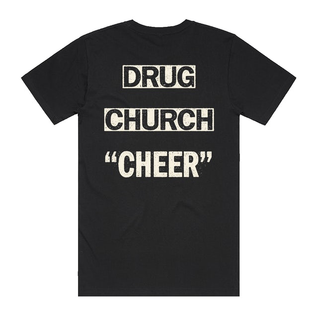 Drug Church Cheer Tee