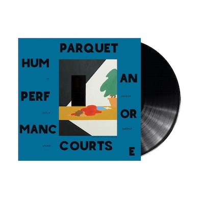 "Parquet Courts Human Performance 12"" Vinyl (Deluxe Edition)"