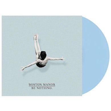 "Boston Manor Be Nothing 12"" Vinyl (Baby Blue)"