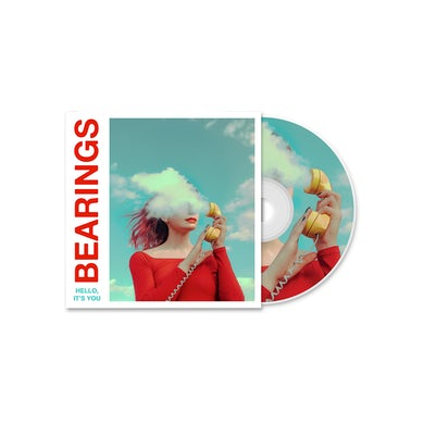 Bearings Hello, It's You CD