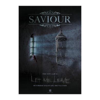 Saviour Let Me Leave A2 Poster