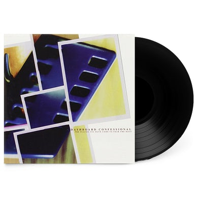 """Dashboard Confessional The Places You Have Come To Fear The Most 12"""" Vinyl"""