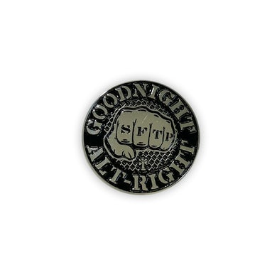 Goodnight Alt-Right Pin