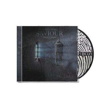 Saviour Let Me Leave CD