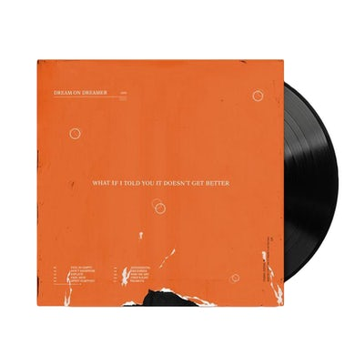 """What If I Told You It Doesn't Get Better 12"""" Vinyl"""