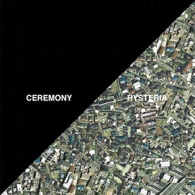 Ceremony Hysteria (Vinyl)