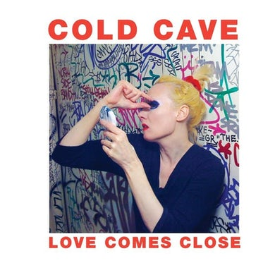 Cold Cave Love Comes Close (Vinyl) CD