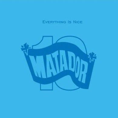 Matador Records Everything Is Nice