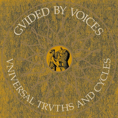 Guided By Voices Universal Truths and Cycles
