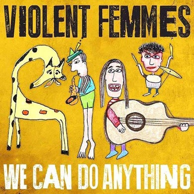 Violent Femmes WE CAN DO ANYTHING - CD