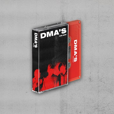 DMA'S For Now Cassette