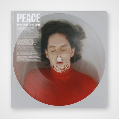 Peace From Under Liquid Glass Picture Disc 12 Inch