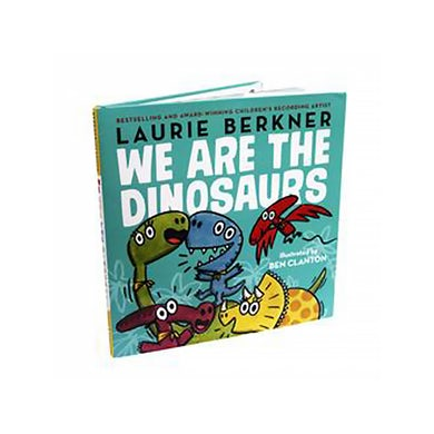 Laurie Berkner We Are The Dinosaurs Book