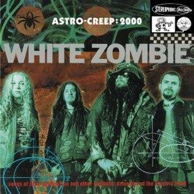 White Zombie ASTRO-CREEP:2000 (12'' Vinyl)
