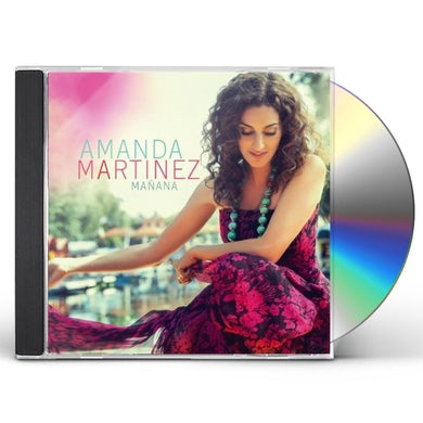 Amanda Martinez MANANA CD