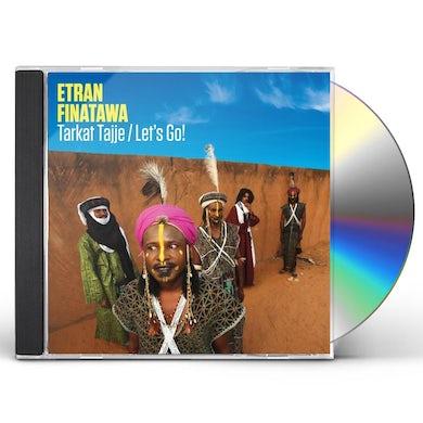 Etran Finatawa TARKAT TAJJE/LETS GO CD