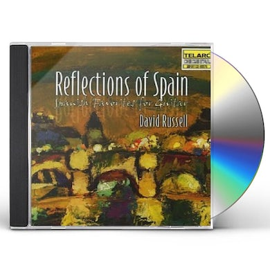 David Russell REFLECTIONS OF SPAIN CD