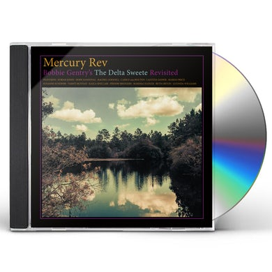 Mercury Rev BOBBIE GENTRY'S THE DELTA SWEETE REVISITED CD