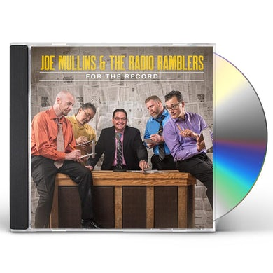 Joe Mullins & Radio Ramblers FOR THE RECORD CD
