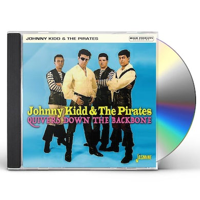 Johnny Kidd & The Pirates QUIVERS DOWN THE BACKBONE CD
