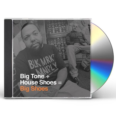 Big Tone + House Shoes BIG SHOES CD