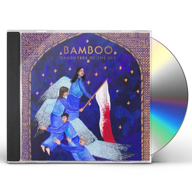 Bamboo DAUGHTERS OF THE SKY CD