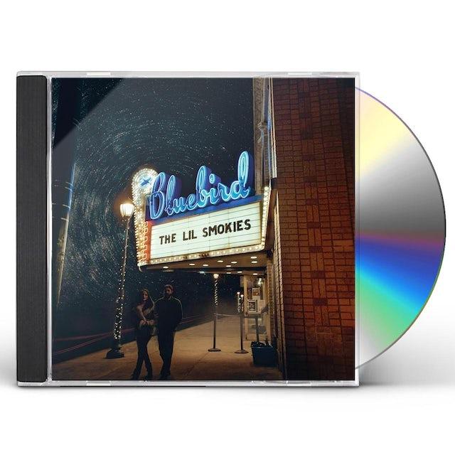 Lil Smokies LIVE AT THE BLUEBIRD CD