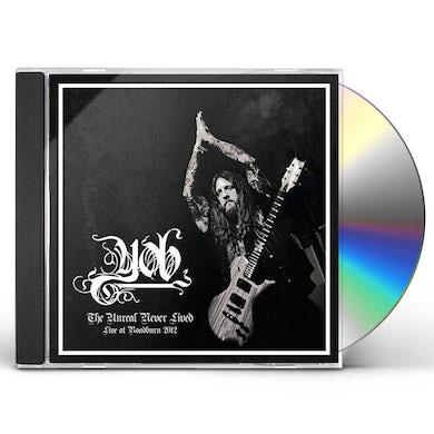 Yob UNREAL NEVER LIVED. LIVE AT ROADBURN 2012 CD