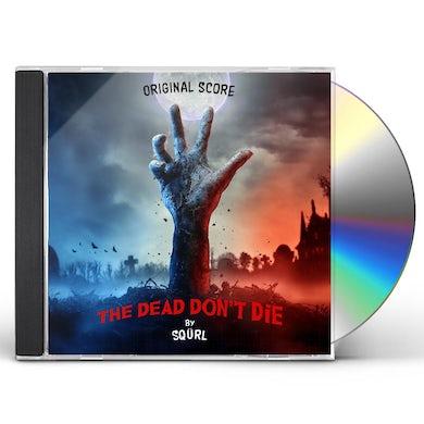 Squrl THE DEAD DON'T DIE (ORIGINAL SCORE) CD