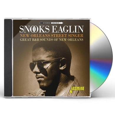 Snooks Eaglin NEW ORLEANS STREET SINGER: GREAT R&B SOUNDS OF NEW CD