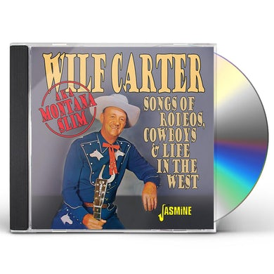 SONGS OF RODEOS COWBOYS & LIFE IN THE WEST CD