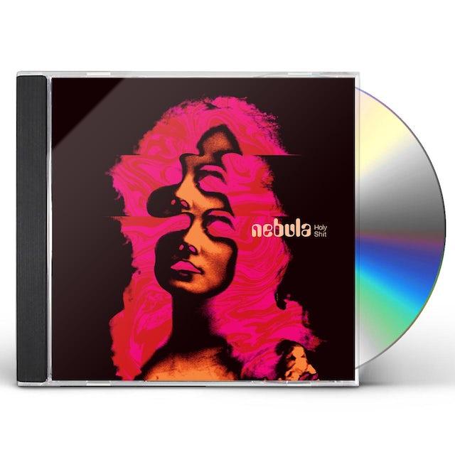 Nebula HOLY SHIT CD