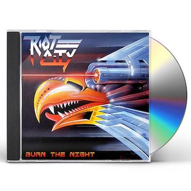 Riot City BURN THE NIGHT CD - UK Release
