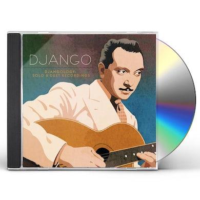 Django Reinhardt DJANGOLOGY: SOLO AND DUET RECORDINGS CD