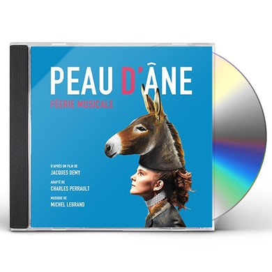 Michel Legrand PEAU D'ANE: FEERIE MUSICALE CD