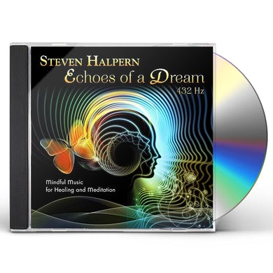 Steven Halpern ECHOES OF A DREAM CD