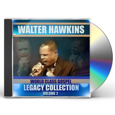 Walter Hawkins LEGACY COLLECTION VOLUME 2 CD