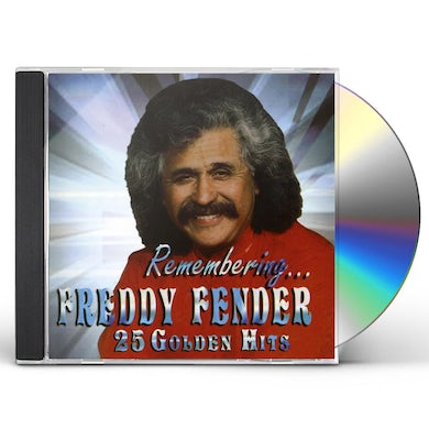 Freddy Fender REMEMBERING 25 GOLDEN HITS CD