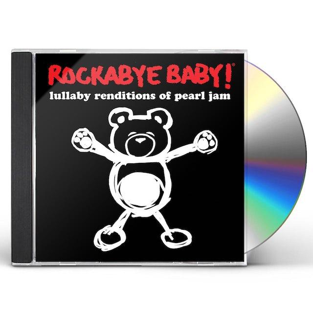 Rockabye Baby LULLABY RENDITIONS OF PEARL JAM CD