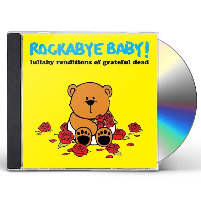 Rockabye Baby LULLABY RENDITIONS OF GRATEFUL DEAD CD
