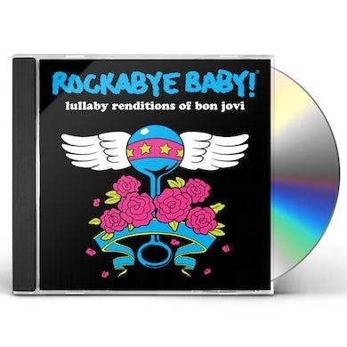 Rockabye Baby! LULLABY RENDITIONS OF BON JOVI CD